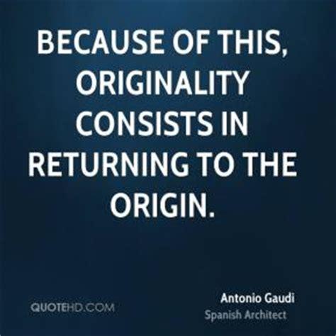 Quotes By Gaudi Quotesgram