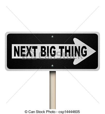 Stock Illustration Of Next Big Thing Road Sign Popular