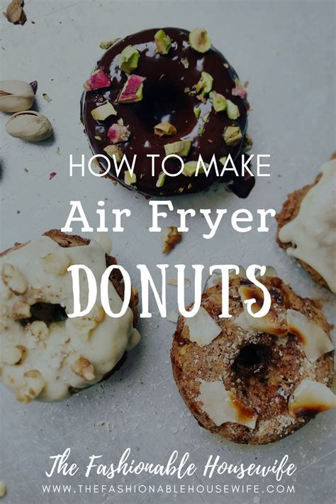 air fryer donuts  fashionable housewife