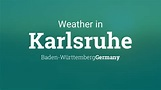 Weather for Karlsruhe, Baden-Württemberg, Germany