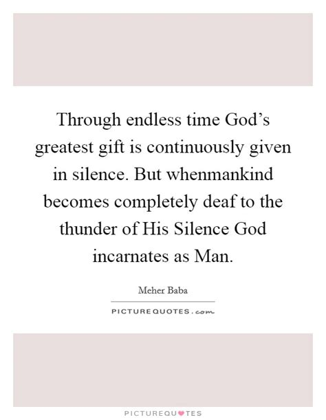 endless time gods greatest gift  continuously