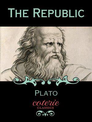 The Republic By Plato Plato · Overdrive (rakuten Overdrive