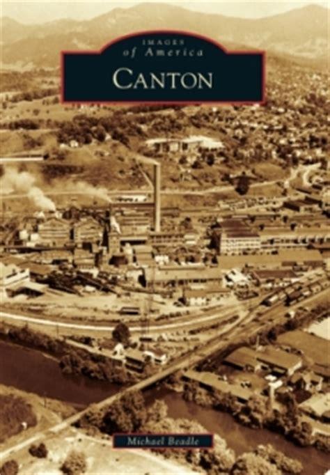 canton nc explored   book arcadia publishing prlog