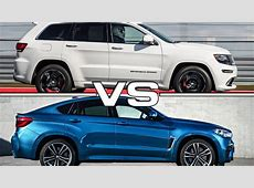 2016 Jeep Grand Cherokee SRT vs 2016 BMW X6 M YouTube