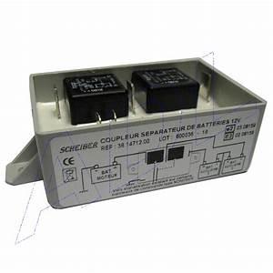 Coupleur Separateur Batterie Camping Car : coupleur s parateur scheiber 3 batteries 300 ah charge 70 ah mod le ~ Medecine-chirurgie-esthetiques.com Avis de Voitures