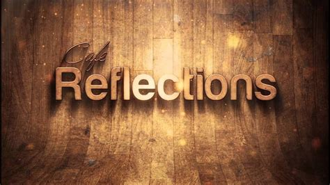 reflections title intro youtube