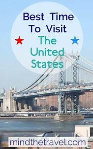Best Time To Visit The United States