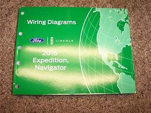 2016 Ford Expedition Electrical Wiring Diagram Manual Xlt