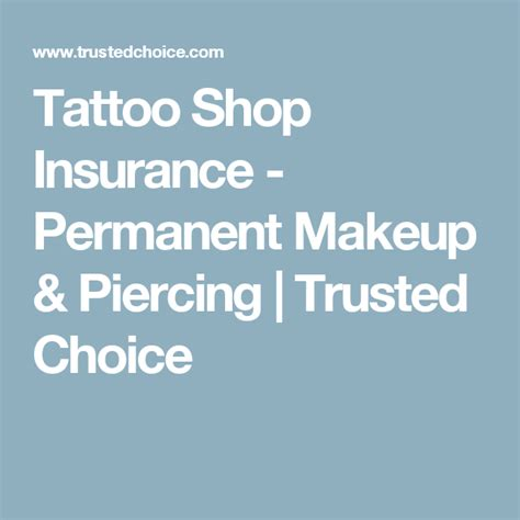 Tattoo insure, being one of the top insurance providers in. Tattoo Shop Insurance - Permanent Makeup & Piercing   Trusted Choice   Shop insurance, Tattoo ...