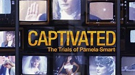 CAPTIVATED: The Trials Of Pamela Smart HBO Documentary ...
