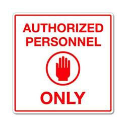 Office Authorized Personnel Only Sign