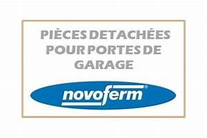 Novoferm Pieces Detachees : toutes les pi ces d tach es pour porte de garage novoferm ~ Melissatoandfro.com Idées de Décoration