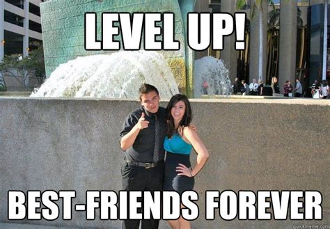 Friends Forever Meme - level up best friends forever bestfriend johnny quickmeme