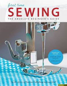 The Top 7 Sewing Books For Beginners  U2013 Plus 4 Books For Kids