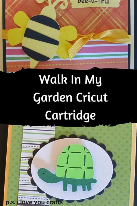 Walk In My Garden Cricut Cartridge  Ps I Love You Crafts