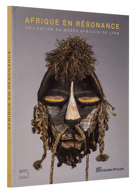 Laurick Zerbini by Afrique En R 233 Sonance 5 Continents Editions