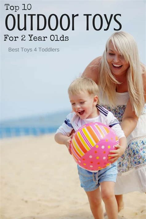 top  outdoor toys   year olds