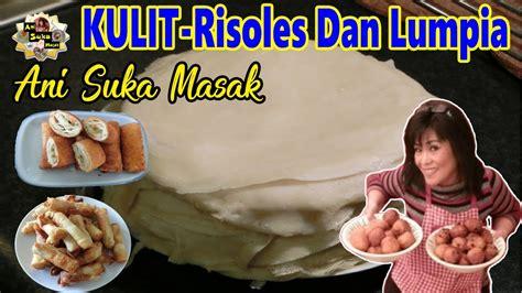 Yuk simak dan temukan perbedaan dengan risoles setelah mencoba resep berikut. KULIT - Untuk Membuat Risoles Dan Lumpia | r7jikUHye_I