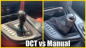 Dual Clutch  Dct  Or Manual  Which Bmw M Transmission Is