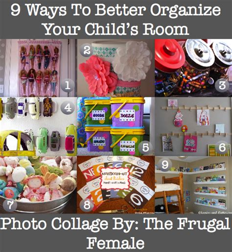 ways to organize your room 9 ways to better organize your child s room the frugal female