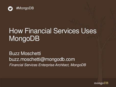 Webinar How Financial Services Organizations Use Mongodb