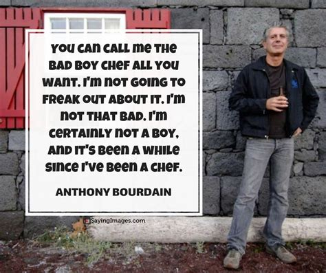 You have to be a romantic to invest yourself, your money, and your time in. 30 Most Memorable Anthony Bourdain Quotes About Life, Food and Travel   SayingImages.com ...
