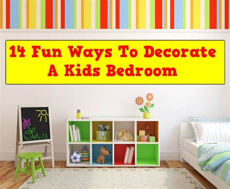 14 fun ways to decorate a kids bedroom