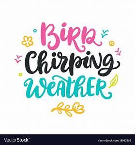 Spring calligra... Chirp Quotes