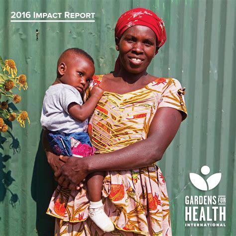 gardens for health international ghi 2016 impact report by gardens for health international