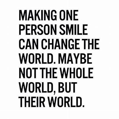 Smile Happy Quotes Making Someone Quote Others