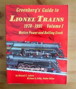Greenberg 039 S Guide Lionel Trains 1970 1991 Motive Power