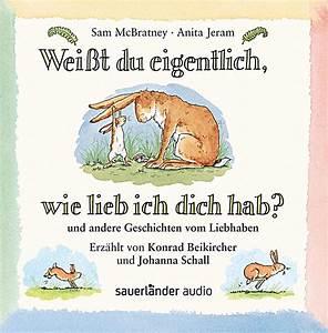 Weißt Du Wie Lieb Ich Dich Hab : wei t du eigentlich wie lieb ich dich hab 1 audio cd h rbuch ~ Orissabook.com Haus und Dekorationen