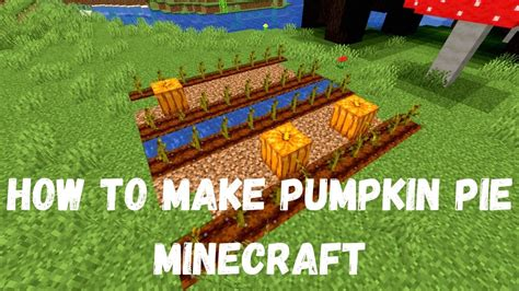Well, it's pie, what did you expected. How to Make Pumpkin Pie Minecraft: Check Pumpkin Pie Recipe Minecraft, and How to Make It?