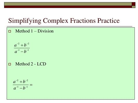 Lecture Complex Fractions Simplify