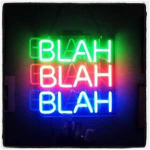 Neon Sign Quotes QuotesGram