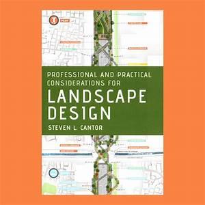 Professional And Practical Considerations For Landscape Design  U2013 Copyright Bookshop