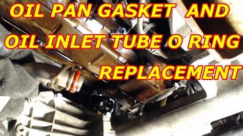oil pan gasket replacementoil pump inlet tube  ring