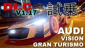 Dlc Gran Turismo Sport : vgt gr 1 dlc audi vision gran turismo gt sport youtube ~ Medecine-chirurgie-esthetiques.com Avis de Voitures