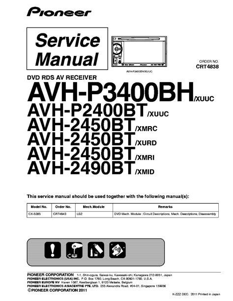 Wiring Diagram For Pioneer Avh P2400bt by Pioneer Avh P3400bh P2400bt 2450bt 2490bt Service Manual