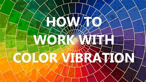 color vibration how to work with color vibration