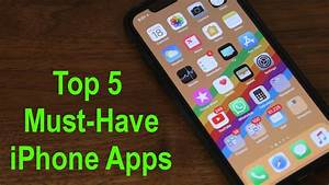 Iphone Apps Aufräumen : top 5 must have apps for your iphone 2018 youtube ~ Orissabook.com Haus und Dekorationen