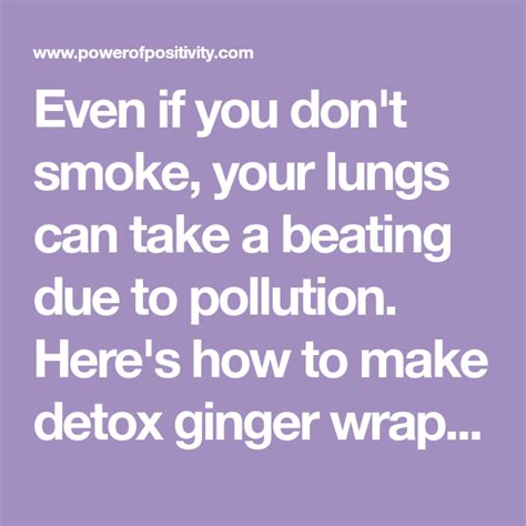 How To Make Detox Ginger Wraps At Home To Flush Toxins In