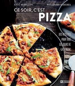 Cepourtous Mon Compte : livre ce soir c 39 est pizza des recettes pour tous les jours de la semaine les ditions de l ~ Medecine-chirurgie-esthetiques.com Avis de Voitures