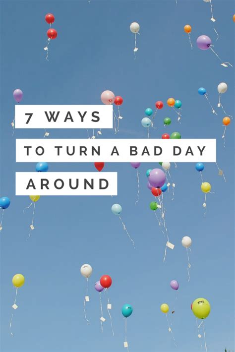 Seven Ways To Turn A Bad Day Back Around  A Baby On Board