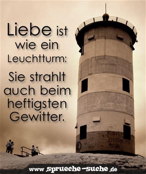spruch liebe ist wie ein leuchtturm spr 252 che suche