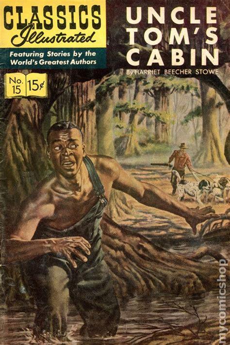 tom s cabin classics illustrated 015 tom s cabin comic books