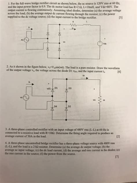 Solved For The Full Wave Bridge Rectifier Circuit