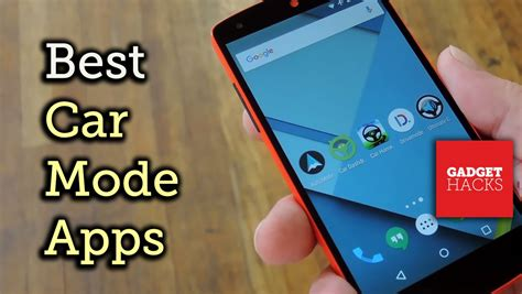 Best Car Apps For Android by The Best Car Mode Apps For Android Rundown