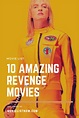10 Amazing Revenge Movies | Movie revenge, Revenge, Movie list