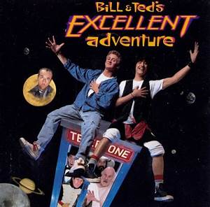 Bill & Ted's Excellent Adventure - Original Soundtrack ...